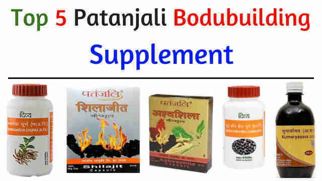Top 5 Patanjali Bodybuilding Supplement
